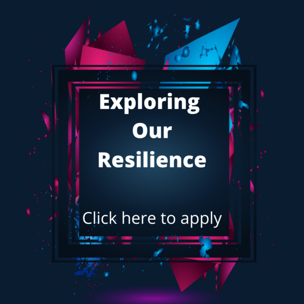Exploring Our Resilience 2